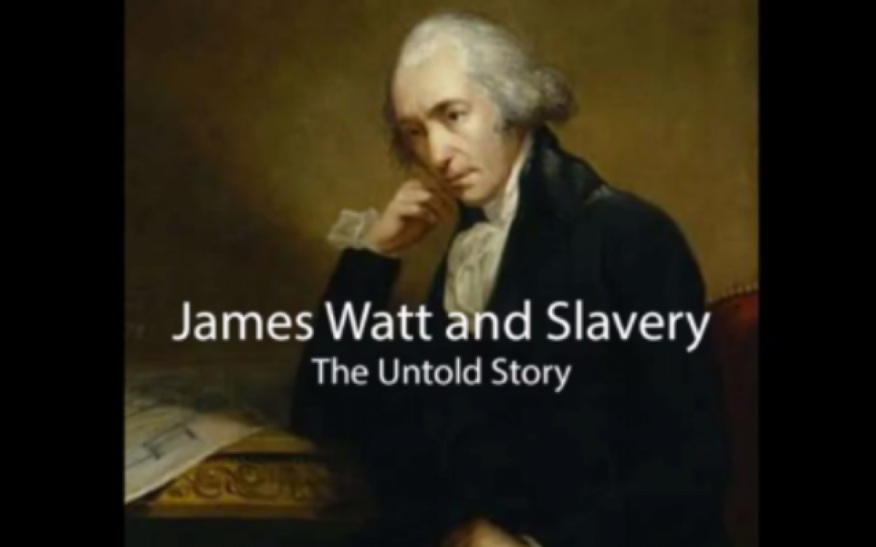 Trailer - James Watt and slavery: The untold story