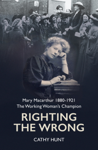 Mary Macarthur 1880-1921 The Working Woman's Champion